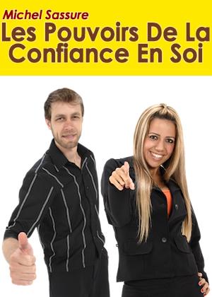 Les Pouvoirs de la Confiance en Soi